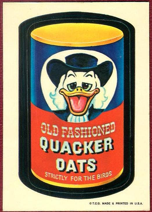 http://www.lostwackys.com/images/original-series/1st/quacker-oats.jpg