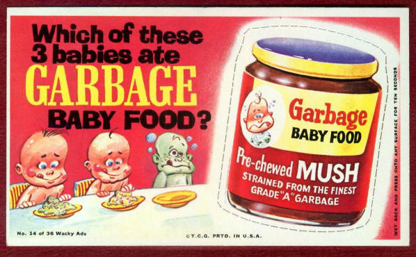 GARBAGE BABY FOOD
